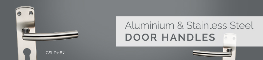 Aluminium & Stainless Steel Door Handles