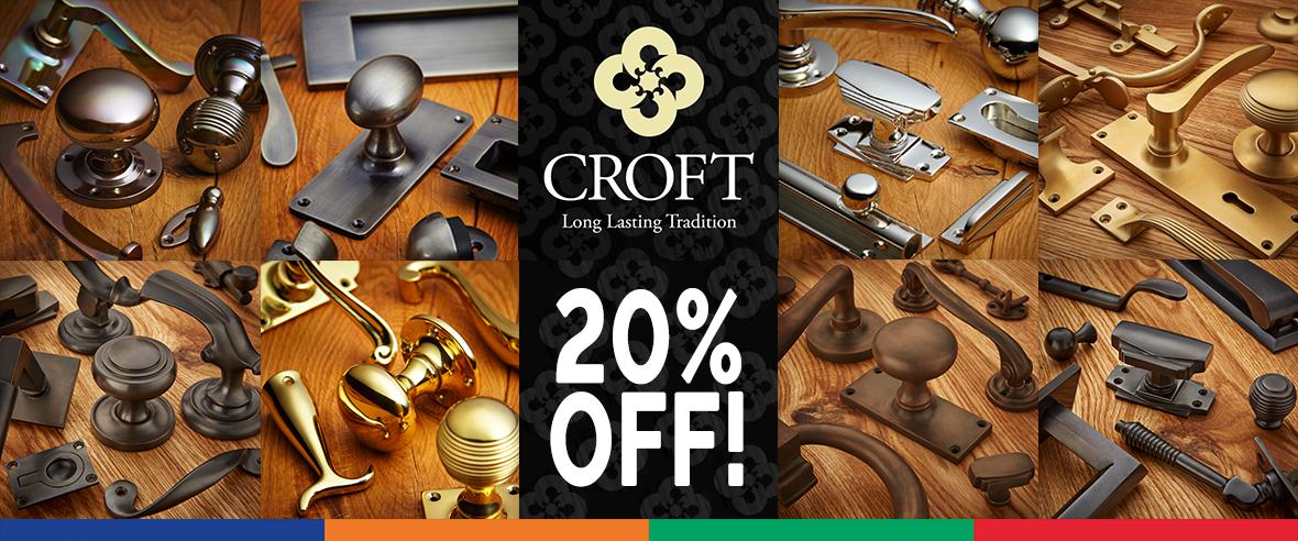 Croft Hardware 20% Off