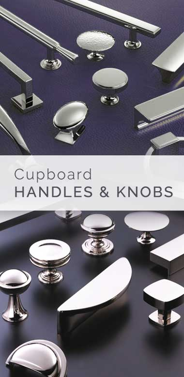 Cupboard Handles & Cupboard Knobs